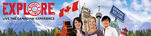 Explore Without Limits - Live the Canadian Experience.