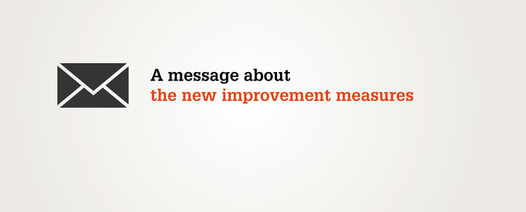 A message about the new improvement measures